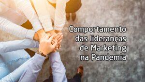 comportamento-das-liderancas-de-marketing-na-pandemia-300x169 WebLogotipos - Agência de Comunicação